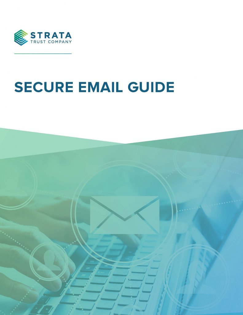 Secure Email Guide » STRATA Trust Company